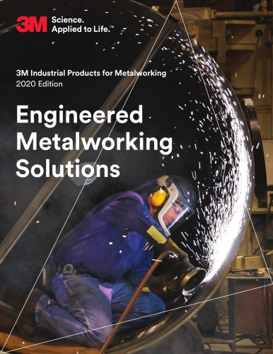 3M Industrial Products for Metalworking 2020 Edition