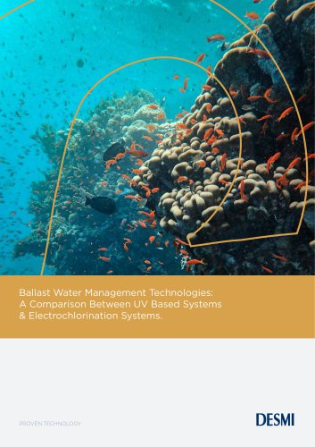 Ballast Water Management Technologies: A Comparison Between UV Based Systems & Electrochlorination Systems.