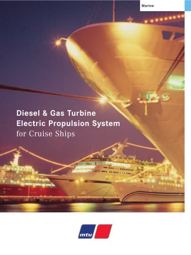 MTU Diesel & Gas Turbine Electric Propulsion System for Cruise Ships