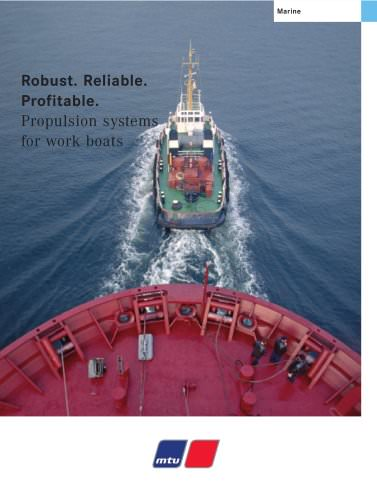 Robust. Reliable. Profitable. MTU Propulsion systems for work boats